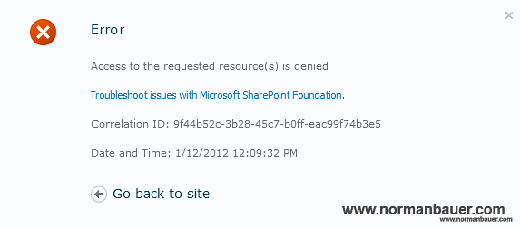 Sharepoint 2010 Access to the requested resource(s) is denied error