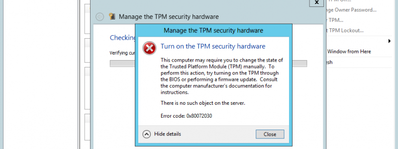 Turn on the TPM security hardware failed 0x80072030