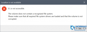 E is not accessible. The volume does not contain a recognized file system